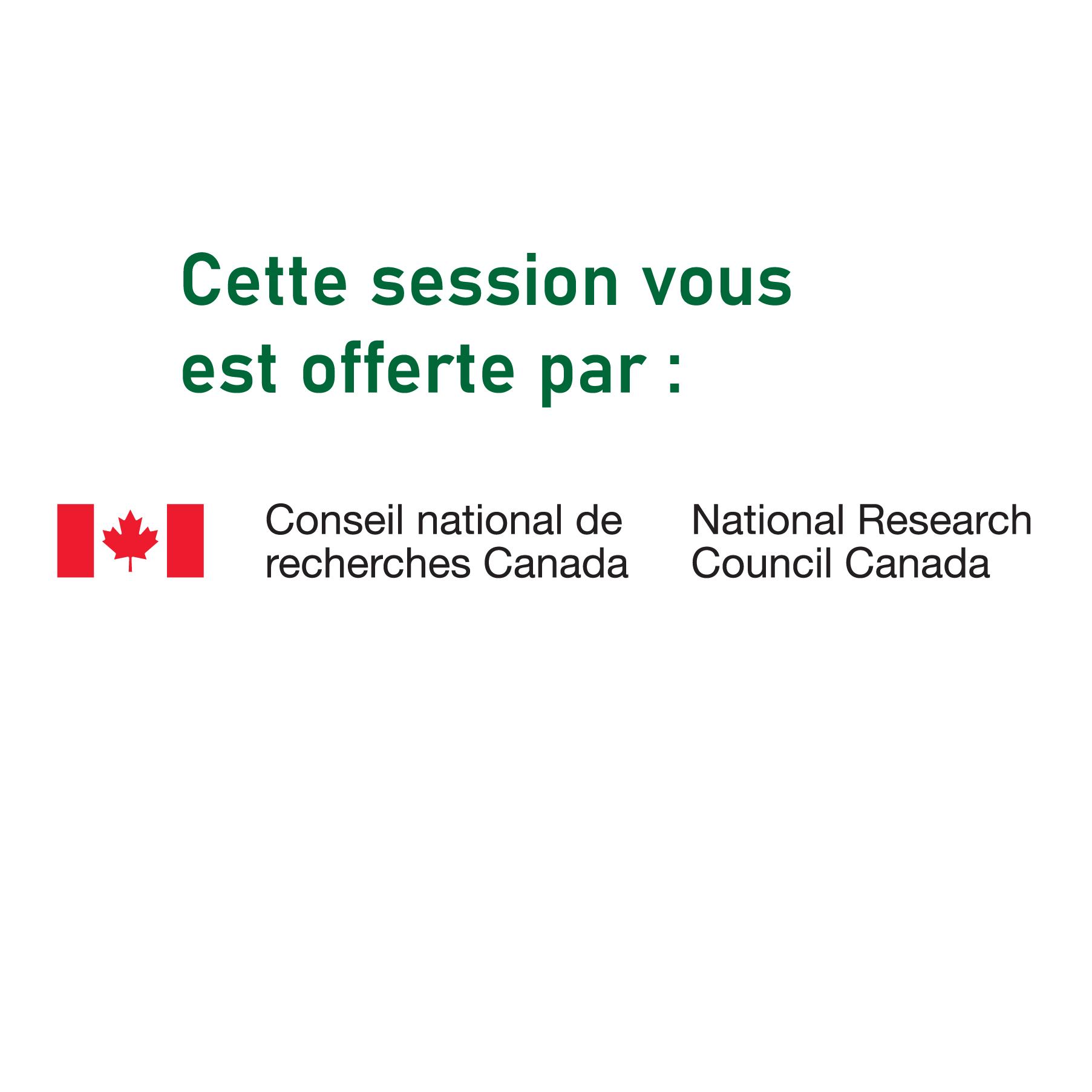 Mot du Conseil National de Recherche du Canada (CNRC)